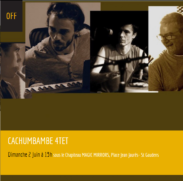 festival Jazz en Comminges 2019, Saint-Gaudens, cachumbambe